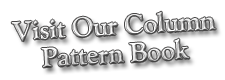 Visit Our Column Pattern Book